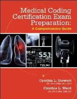 Medical Coding Certification Exam Preparation: A Comprehensive Guide (Paperback)
