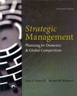 Strategic Management: Planning for Domestic & Global Competition (Hardcover)