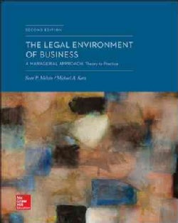 The Legal Environment of Business: A Managerial Approach: Theory to Practice (Hardcover)