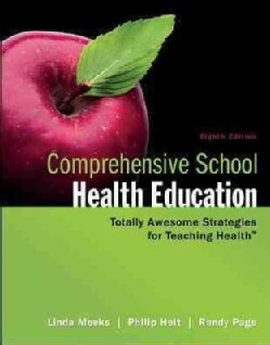 Comprehensive School Health Education: Totally Awesome Strategies for Teaching Health (Paperback)