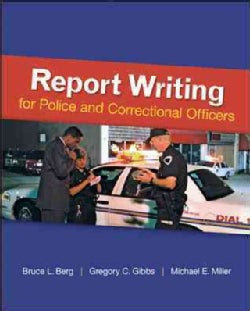 Report Writing for Police and Correctional Officers (Paperback)