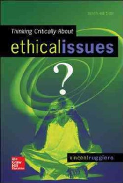 Thinking Critically About Ethical Issues (Paperback)