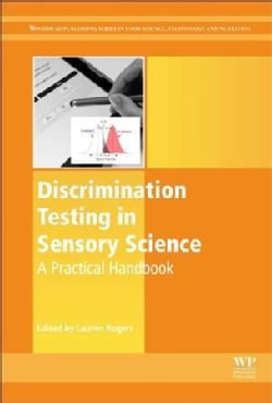 Discrimination Testing in Sensory Science: A Practical Handbook (Paperback)