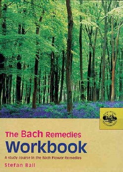 The Bach Remedies Workbook (Paperback)
