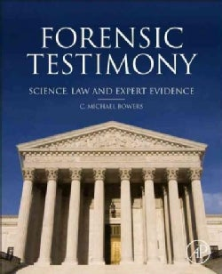 Forensic Testimony: Science, Law and Expert Evidence (Hardcover)