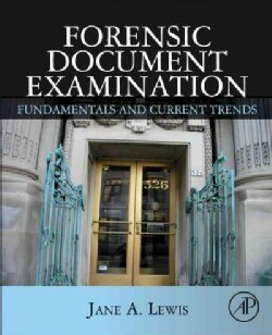 Forensic Document Examination: Fundamentals and Current Trends (Hardcover)