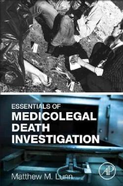 Essentials of Medicolegal Death Investigation (Hardcover)