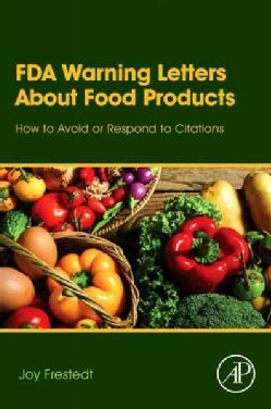 Fda Warning Letters About Food Products: How to Avoid or Respond to Citations (Hardcover)