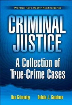 Criminal Justice: A Collection of True-crime Cases (Paperback)
