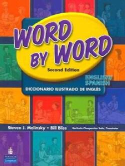 Word by Word Picture Dictionary: Diccionario Ilustrado De Ingles (Paperback)