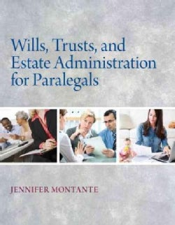Wills, Trusts, and Estate Administration for Paralegals (Paperback)