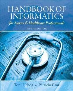 Handbook of Informatics for Nurses & Healthcare Professionals (Paperback)