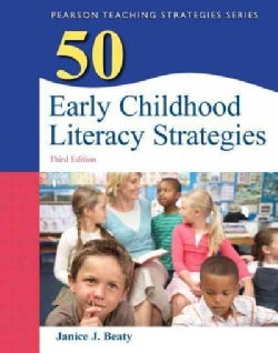 50 Early Childhood Literacy Strategies (Paperback)