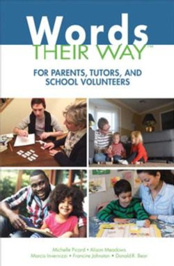 Words Their Way for Parents, Tutors, and School Volunteers (Paperback)