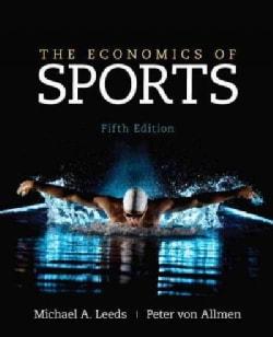 The Economics of Sports (Hardcover)