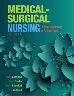 Medical-Surgical Nursing: Clinical Reasoning in Patient Care (Hardcover)