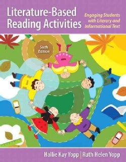 Literature-Based Reading Activities: Engaging Students With Literary and Informational Text (Paperback)
