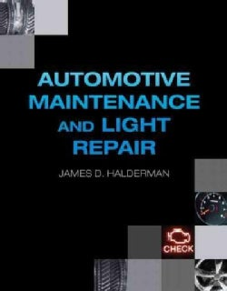 Automotive Maintenance and Light Repair (Hardcover)