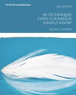 40 Techniques Every Counselor Should Know (Paperback)