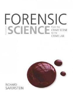 Forensic Science: From the Crime Scene to the Crime Lab (Paperback)