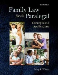 Family Law for the Paralegal: Concepts and Applications (Paperback)