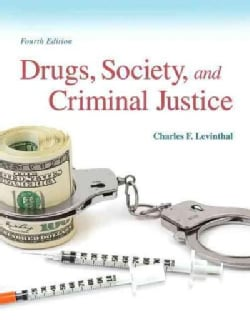 Drugs, Society, and Criminal Justice (Paperback)