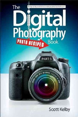 The Digital Photography Book: Photo Recipes (Paperback)