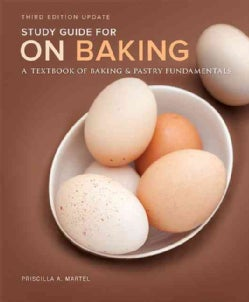 On Baking: A Textbook of Baking and Pastry Fundamentals (Paperback)
