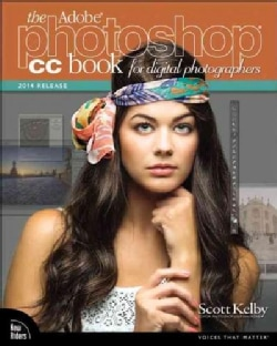 The Adobe Photoshop CC Book for Digital Photographers 2014 (Paperback)