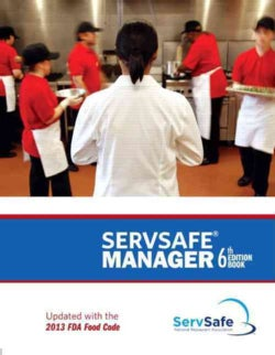 Servsafe Manager: Updated With the 2013 Fda Food Code: With Answer Sheet (Paperback)