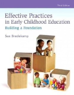 Effective Practices in Early Childhood Education: Building a Foundation (Paperback)