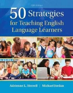 50 Strategies for Teaching English Language Learners