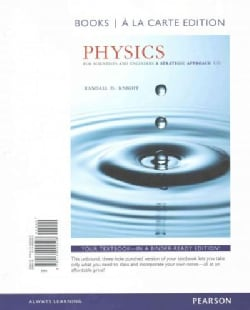 Physics for Scientists and Engineers: A Strategic Approach