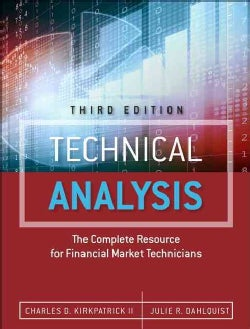 Technical Analysis: The Complete Resource for Financial Market Technicians (Hardcover)
