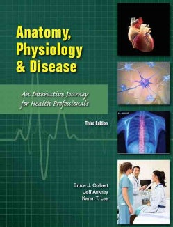 Anatomy, Physiology & Disease: An Interactive Journey for Health Professionals (Hardcover)