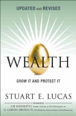 Wealth: Grow It and Protect It (Paperback)