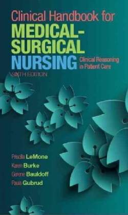 Clinical Handbook for Medical-Surgical Nursing: Clinical Reasoning in Patient Care (Paperback)