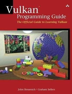 Vulkan Programming Guide: The Official Guide to Learning Vulkan (Paperback)