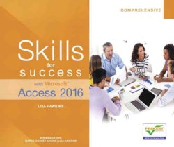 Skills for Success with Microsoft Access 2016 (Paperback)