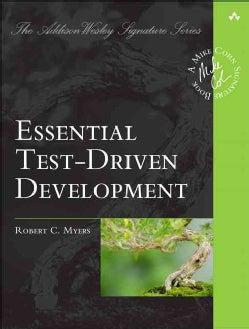 Essential Test-driven Development (Paperback)