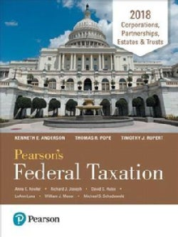 Pearson's Federal Taxation 2018 Corporations, Partnerships, Estates & Trusts (Hardcover)