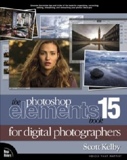 The Photoshop Elements 15 Book for Digital Photographers (Paperback)
