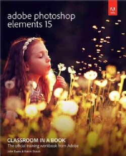 Adobe Photoshop Elements 15 Classroom in a Book (Paperback)
