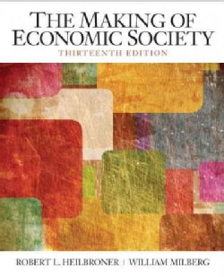 The Making of Economic Society (Paperback)