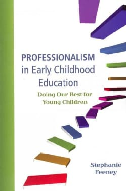 Professionalism in Early Childhood Education: Doing Our Best for Young Children (Paperback)