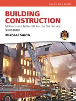 Building Construction: Methods and Materials for the Fire Science (Hardcover)