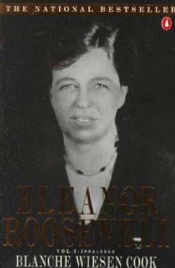 Eleanor Roosevelt, 1884-1933: 1884-1933 (Paperback)