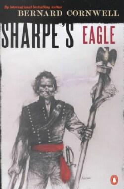 Sharpe's Eagle: Richard Sharpe and the Talavera Campaign, July 1809 (Paperback)