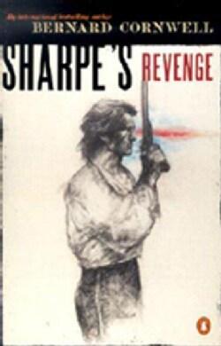 Sharpe's Revenge: Richard Sharpe and the Peace of 1814 (Paperback)