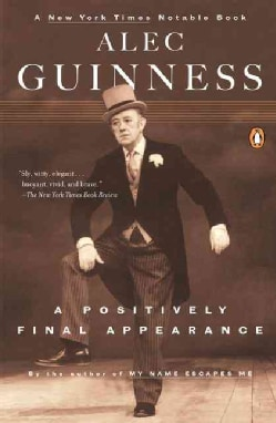 A Positively Final Appearance: A Journal 1996-98 (Paperback)